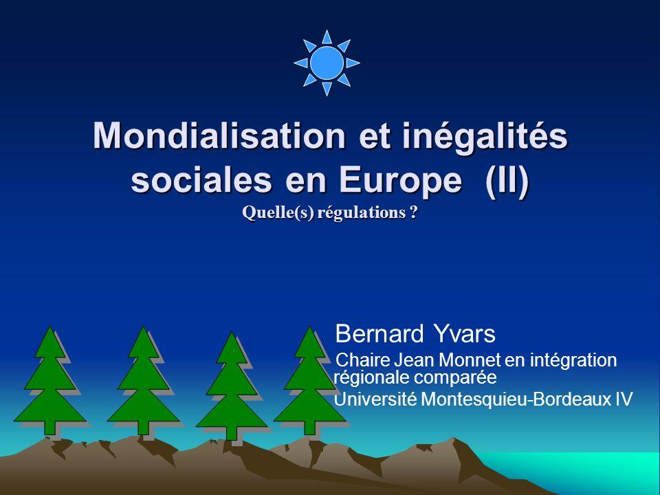 Mondialisation et inégalités sociales en Europe (II) Quelle(s) régulations