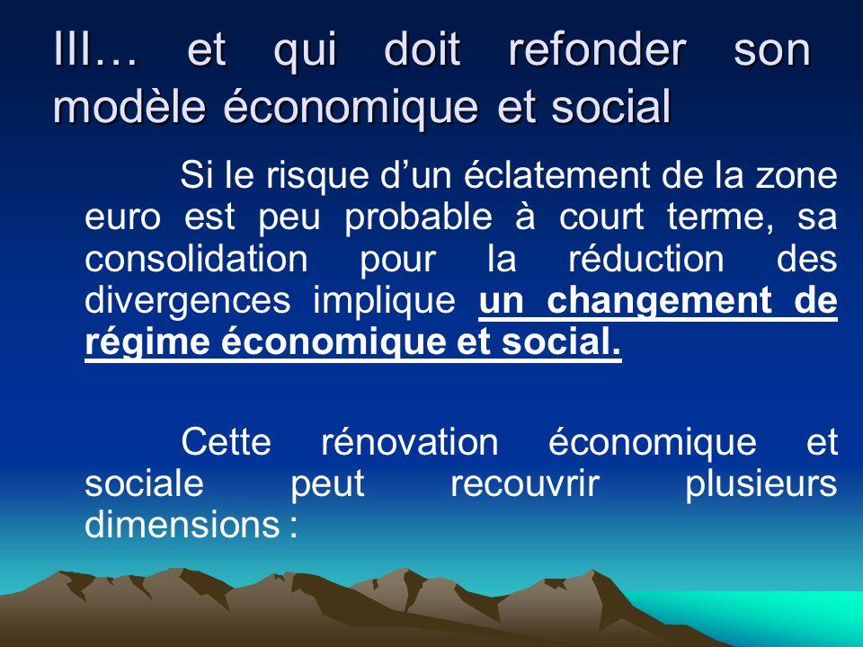 III… et qui doit refonder son modèle économique et social