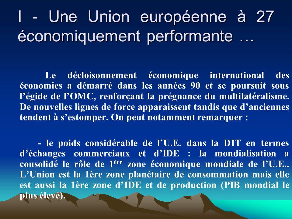 I - Une Union européenne à 27 économiquement performante …