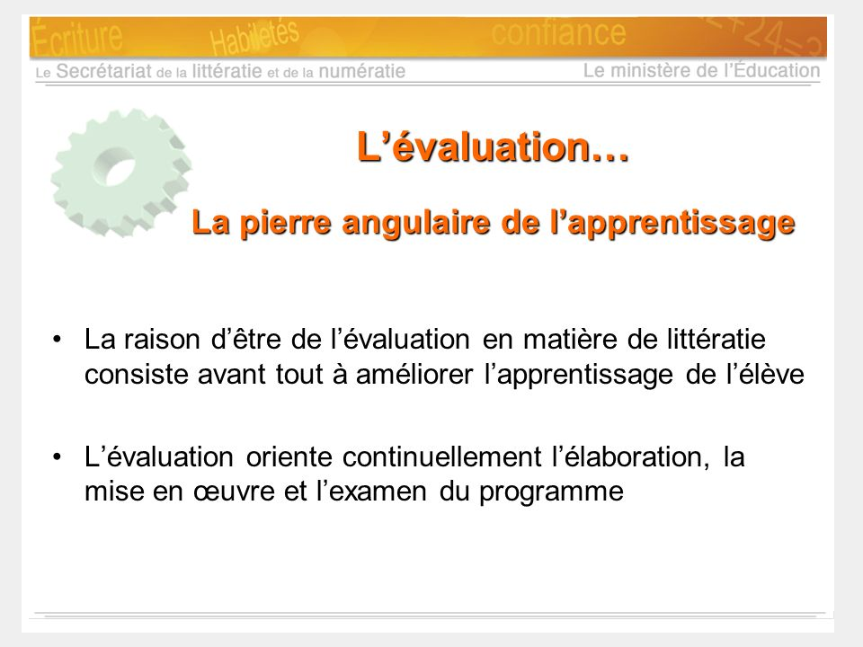 L'évaluation… La pierre angulaire de l'apprentissage
