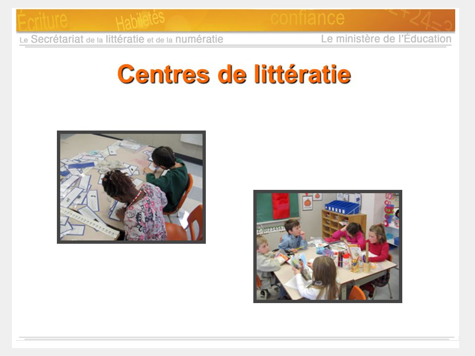 Centres de littératie Notes d'animation:
