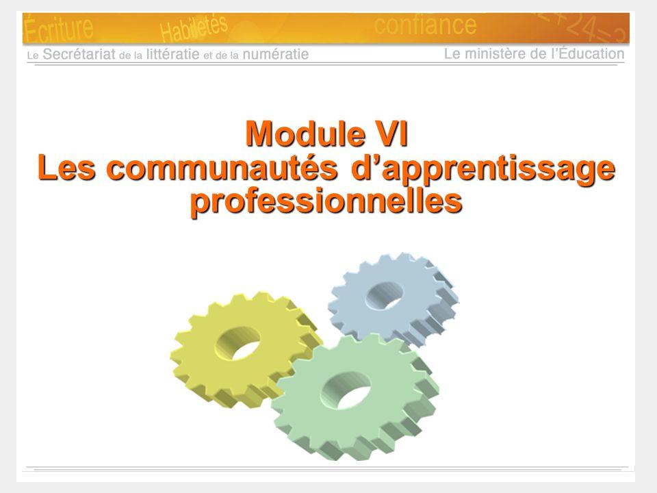 Module VI Les communautés d'apprentissage professionnelles