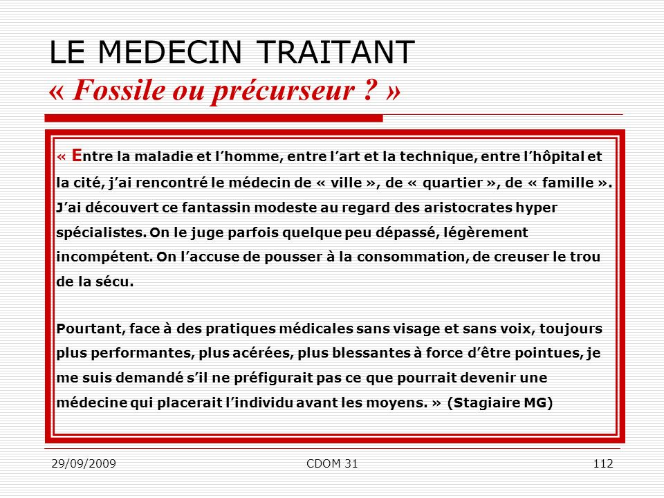 LE MEDECIN TRAITANT « Fossile ou précurseur »