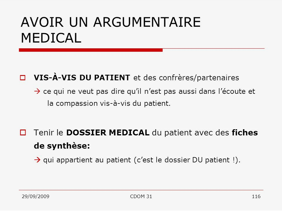 AVOIR UN ARGUMENTAIRE MEDICAL