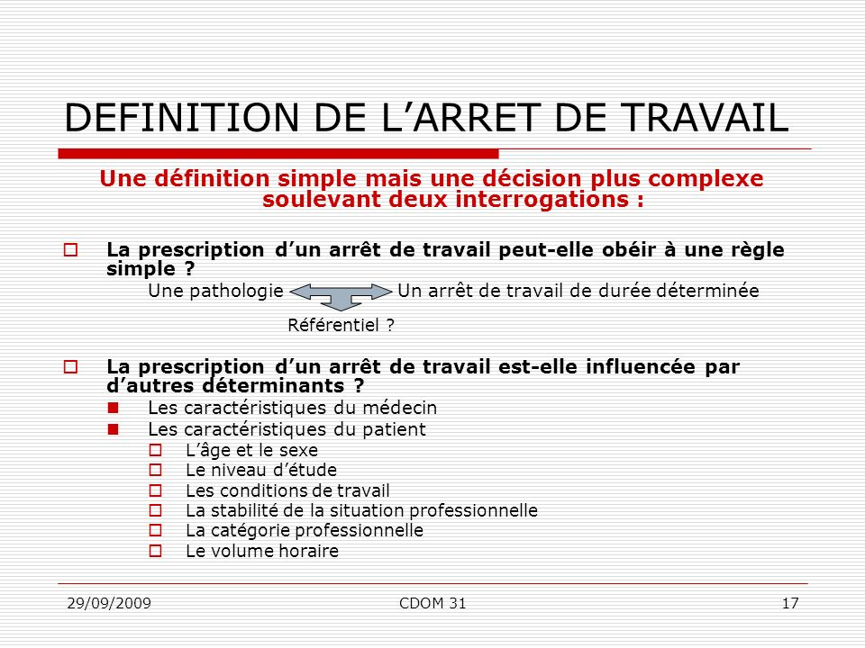 DEFINITION DE L'ARRET DE TRAVAIL