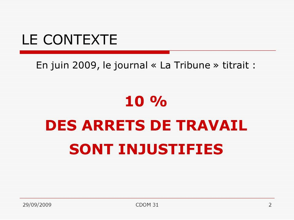 En juin 2009, le journal « La Tribune » titrait :