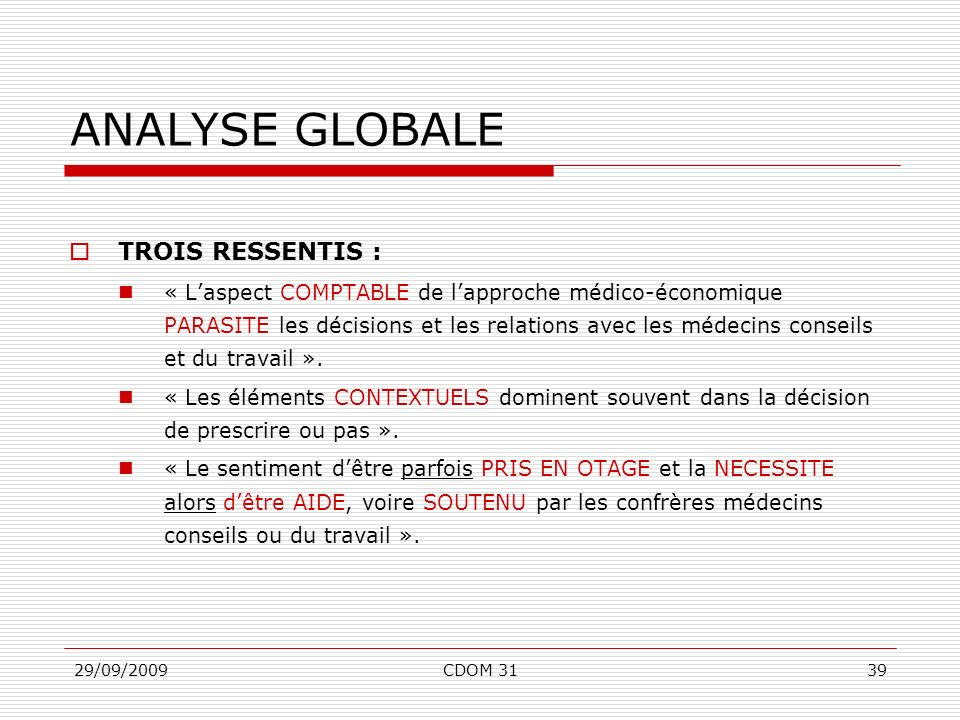 ANALYSE GLOBALE TROIS RESSENTIS :