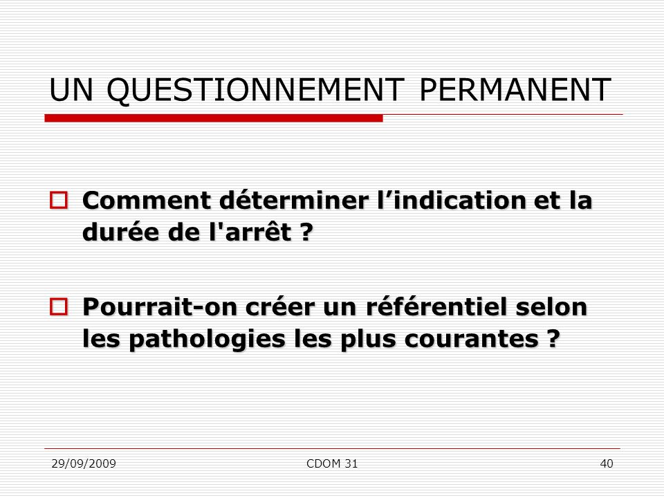 UN QUESTIONNEMENT PERMANENT