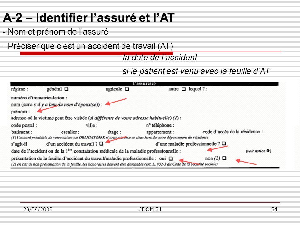 A-2 – Identifier l'assuré et l'AT