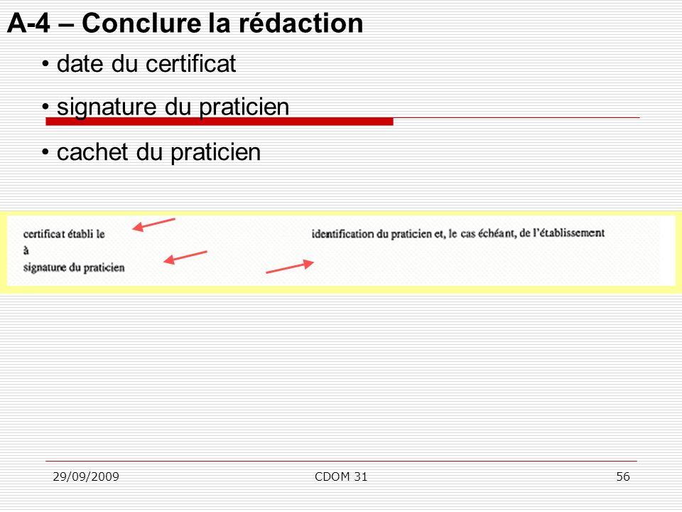 A-4 – Conclure la rédaction