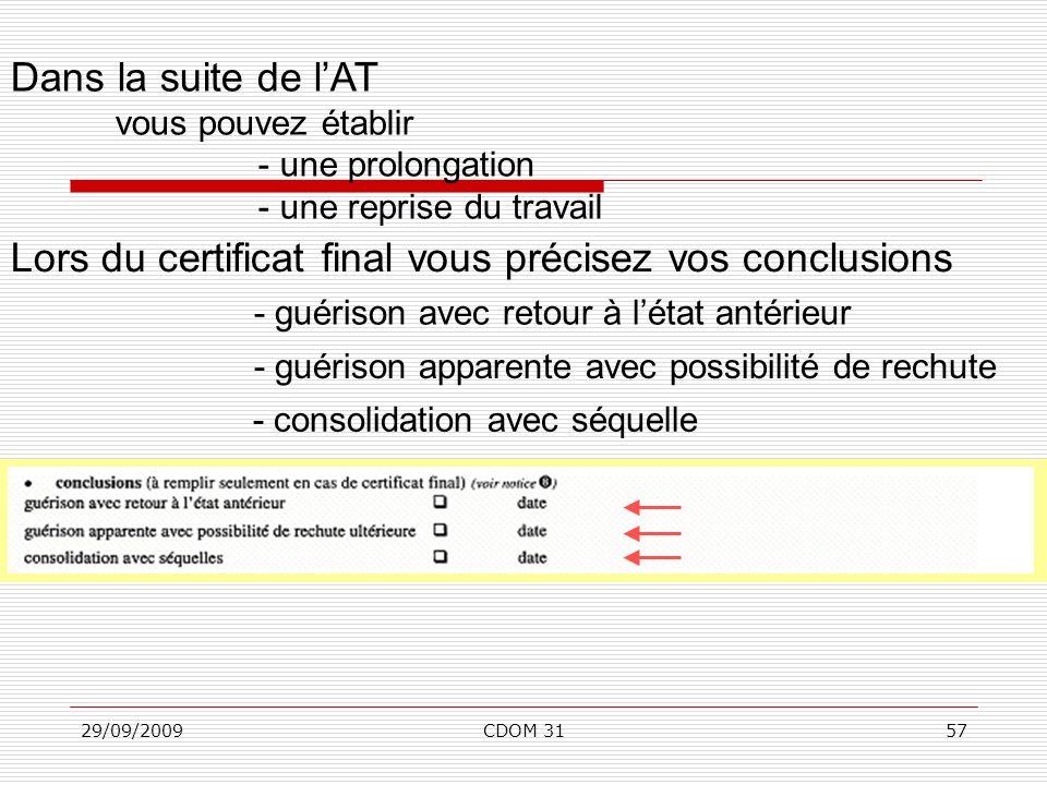 Lors du certificat final vous précisez vos conclusions