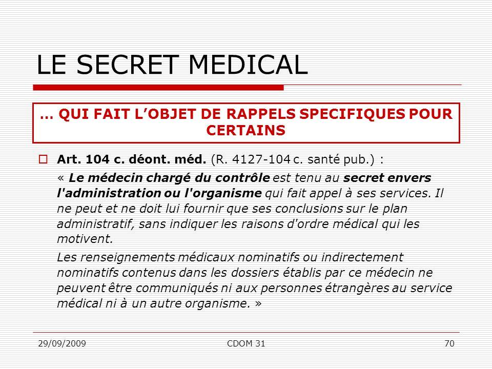 … QUI FAIT L'OBJET DE RAPPELS SPECIFIQUES POUR CERTAINS