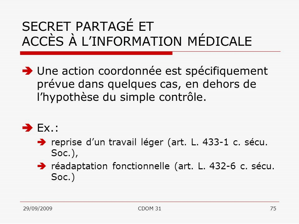 SECRET PARTAGÉ ET ACCÈS À L'INFORMATION MÉDICALE