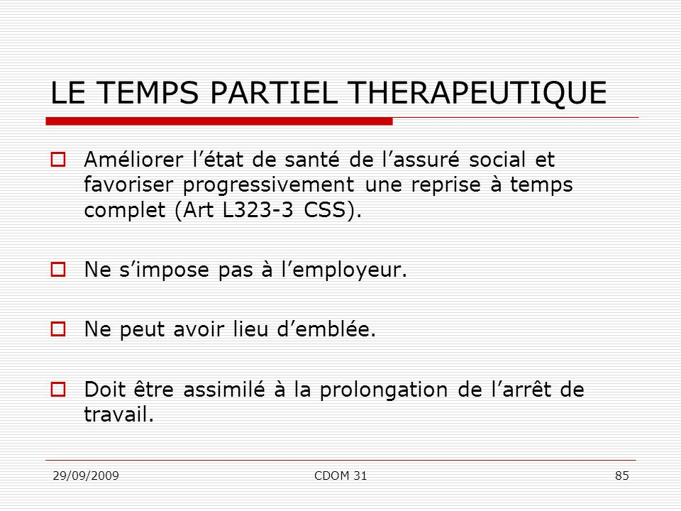 LE TEMPS PARTIEL THERAPEUTIQUE