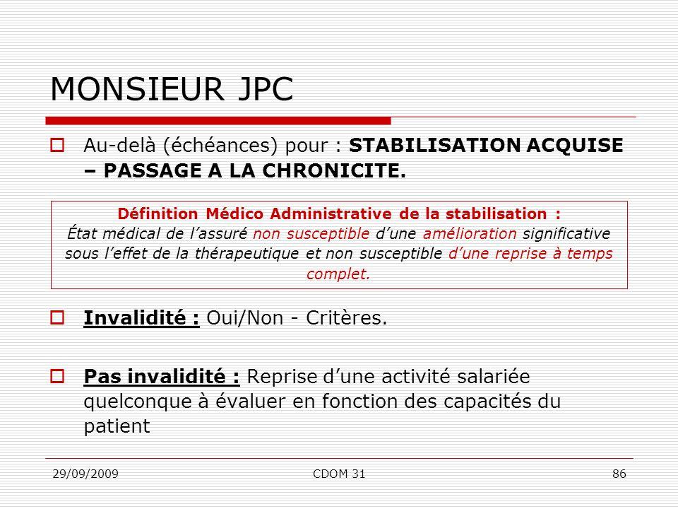 Définition Médico Administrative de la stabilisation :