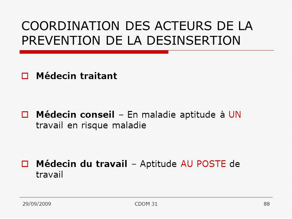COORDINATION DES ACTEURS DE LA PREVENTION DE LA DESINSERTION