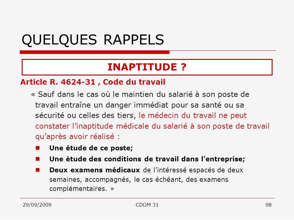 QUELQUES RAPPELS INAPTITUDE Article R. 4624-31 , Code du travail