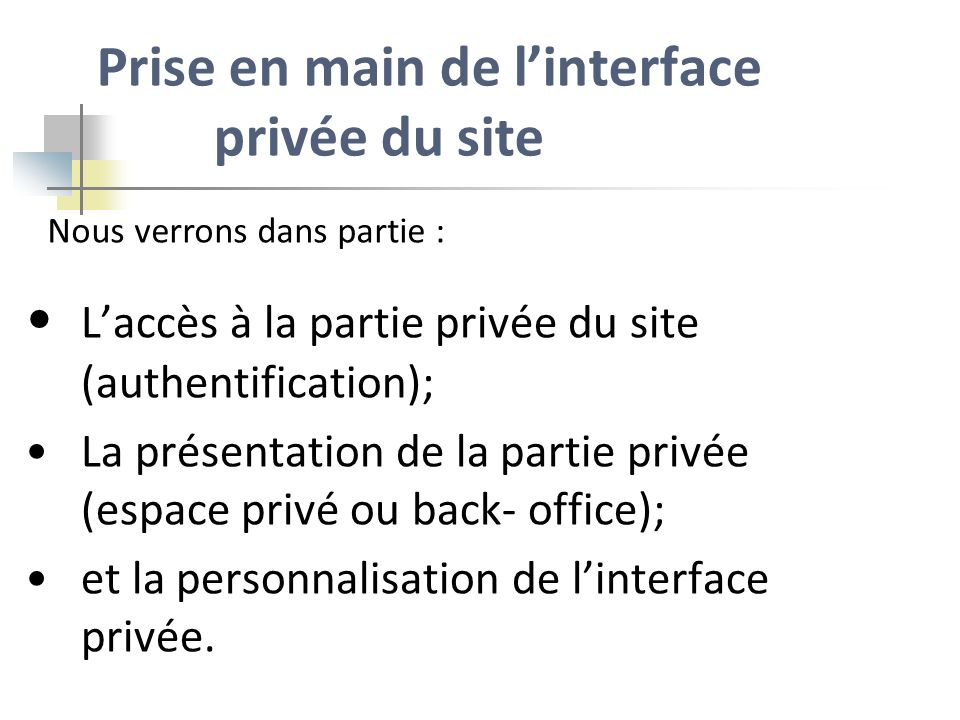 Prise en main de l'interface privée du site