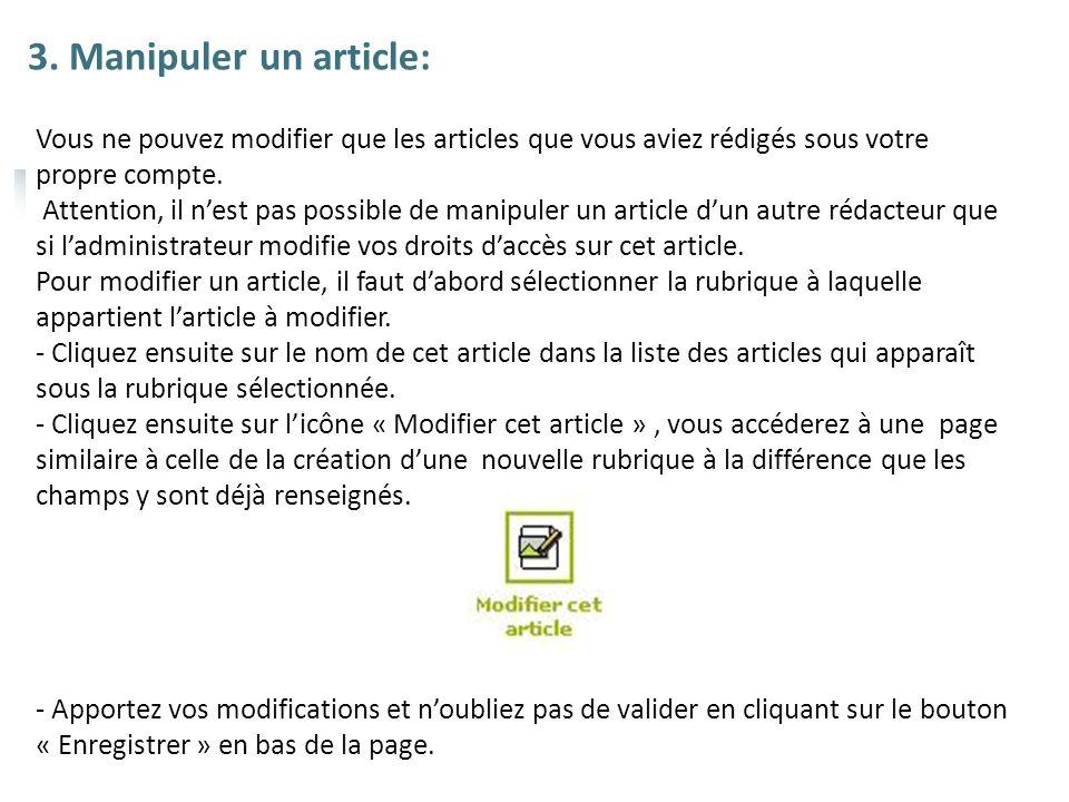 3. Manipuler un article: Vous ne pouvez modifier que les articles que vous aviez rédigés sous votre propre compte.