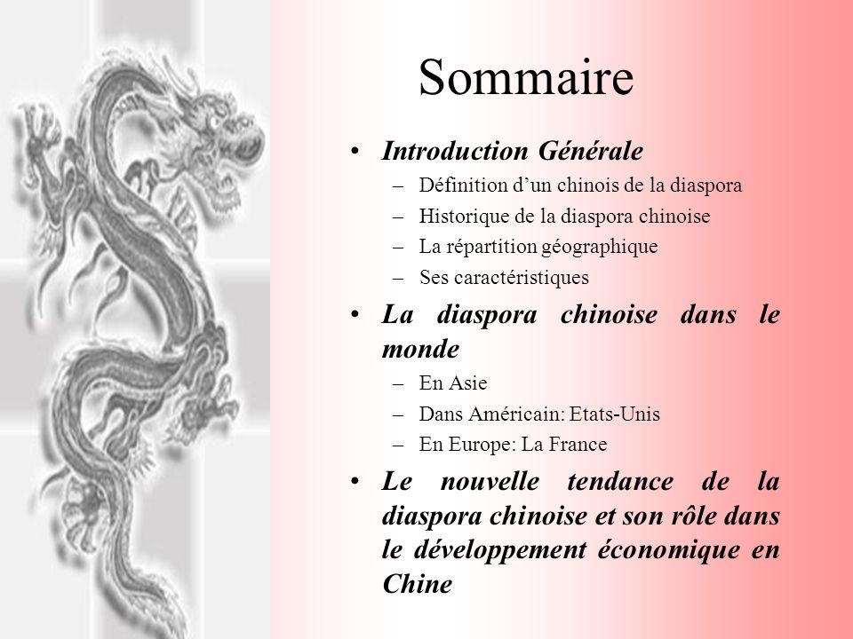Sommaire Introduction Générale La diaspora chinoise dans le monde