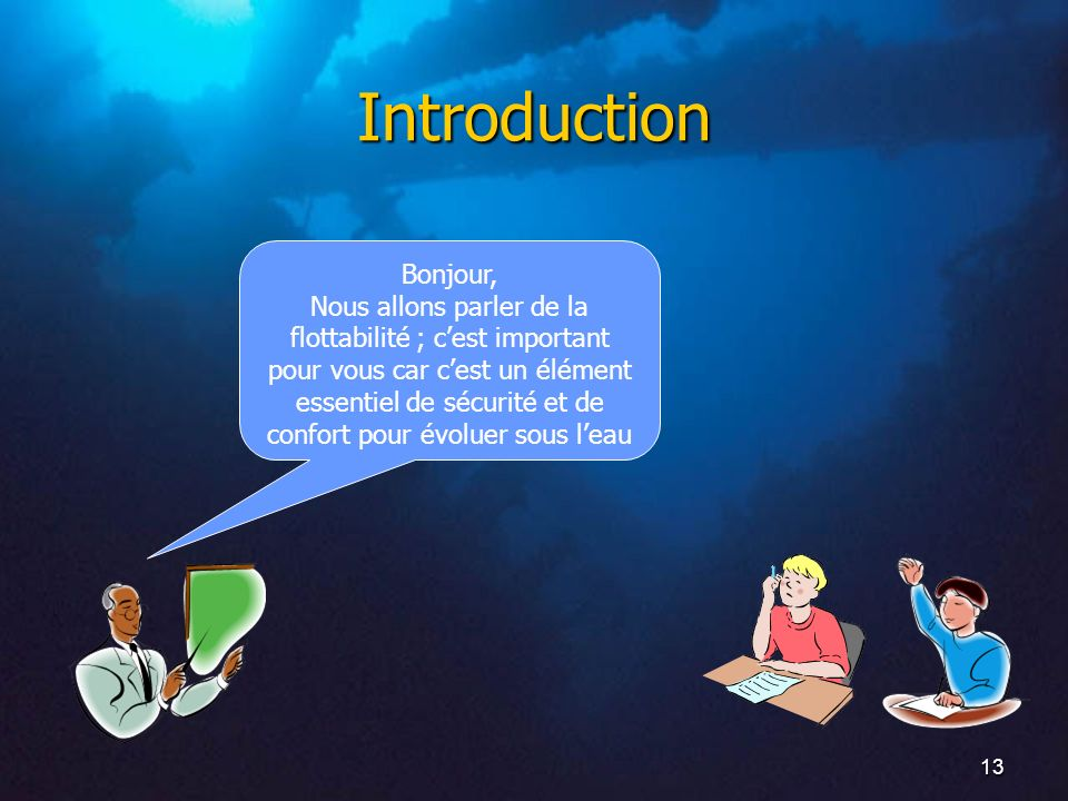 Introduction Bonjour,
