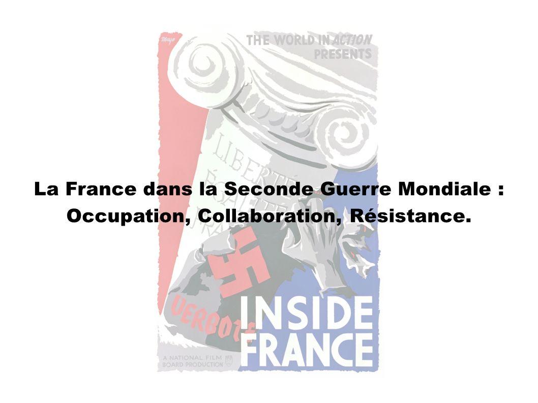 La France dans la Seconde Guerre Mondiale :