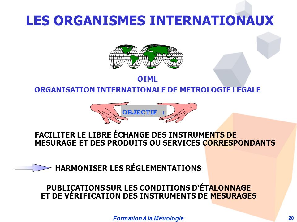 LES ORGANISMES INTERNATIONAUX
