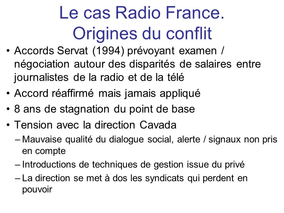 Le cas Radio France. Origines du conflit