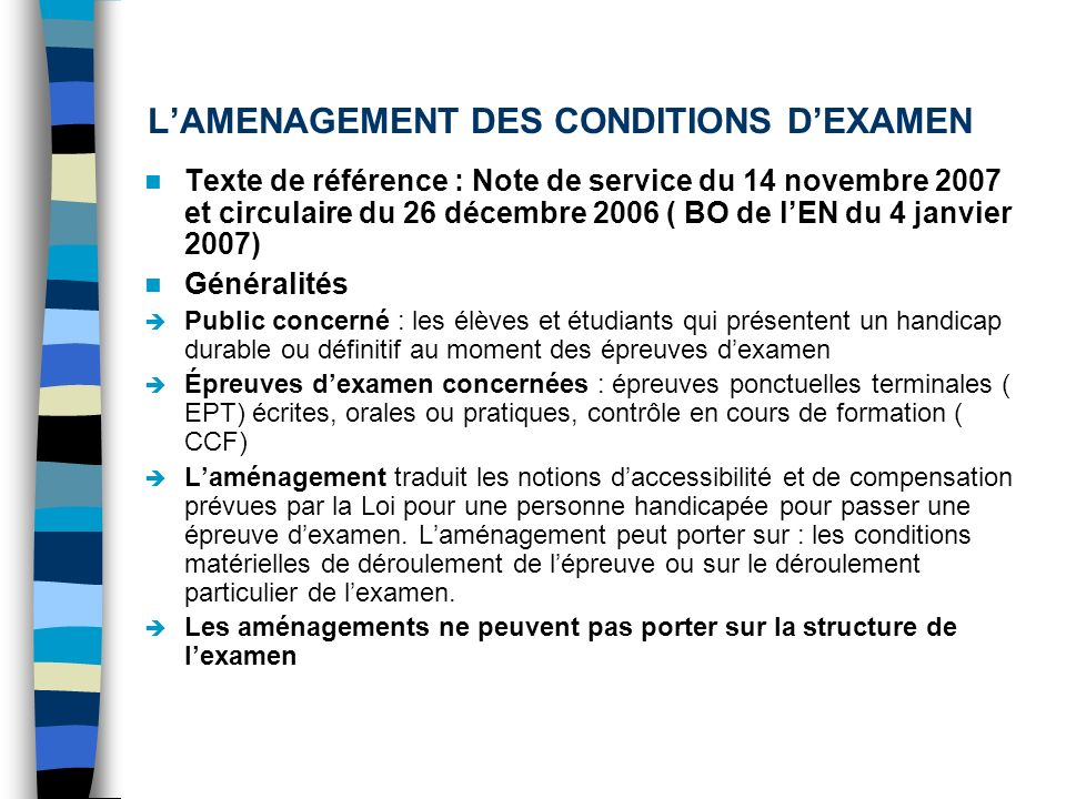 L'AMENAGEMENT DES CONDITIONS D'EXAMEN