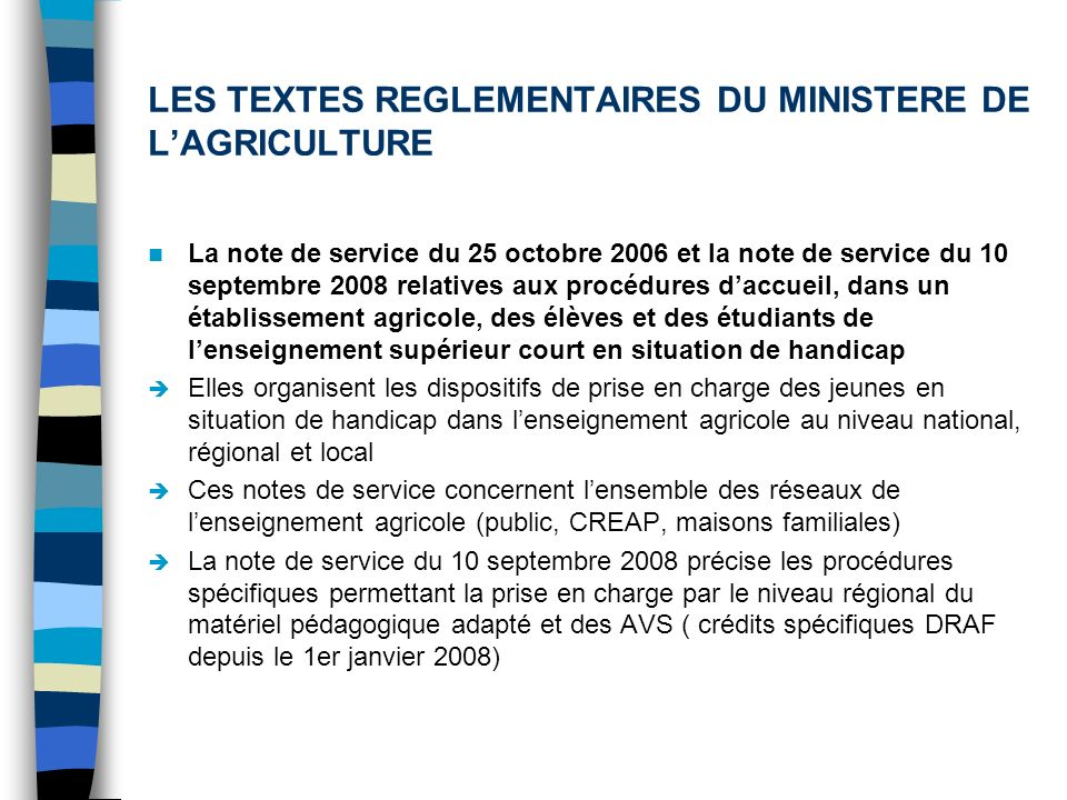 LES TEXTES REGLEMENTAIRES DU MINISTERE DE L'AGRICULTURE