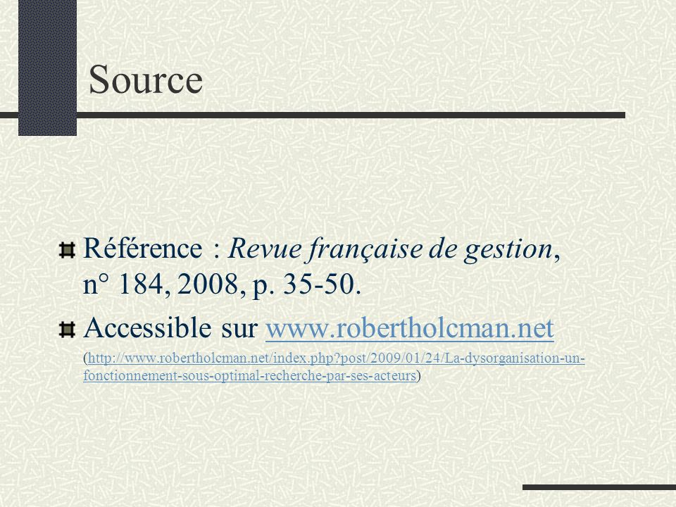 Source Référence : Revue française de gestion, n° 184, 2008, p. 35-50.