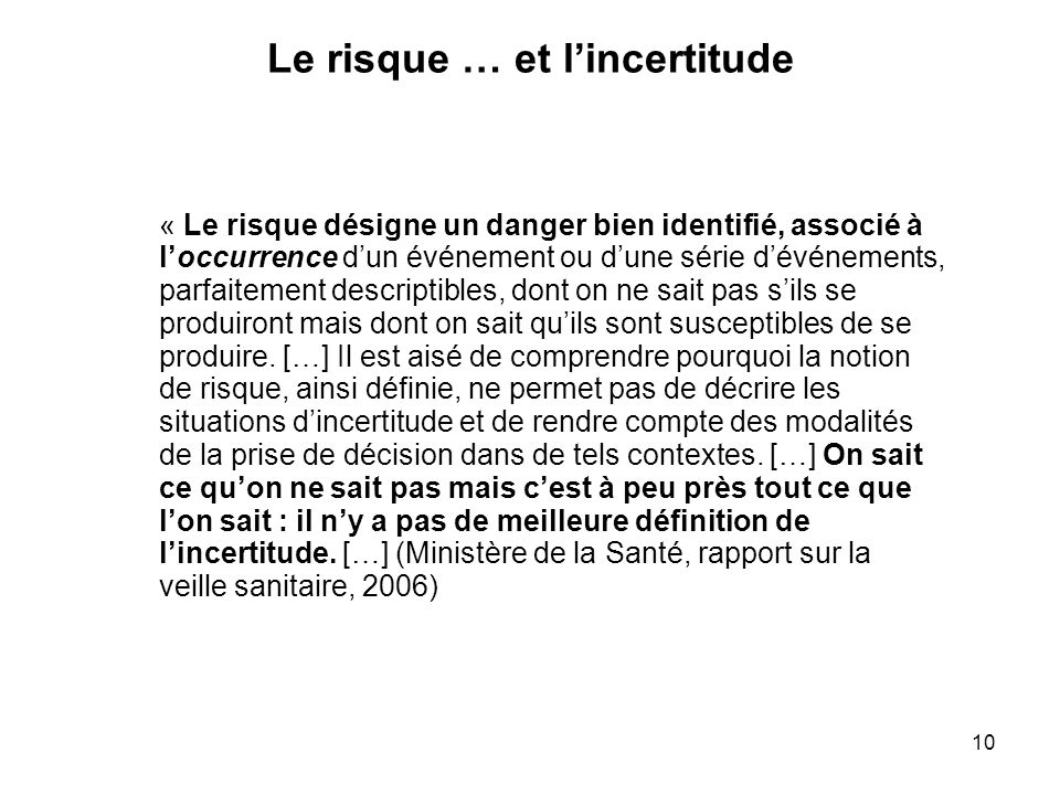 Le risque … et l'incertitude