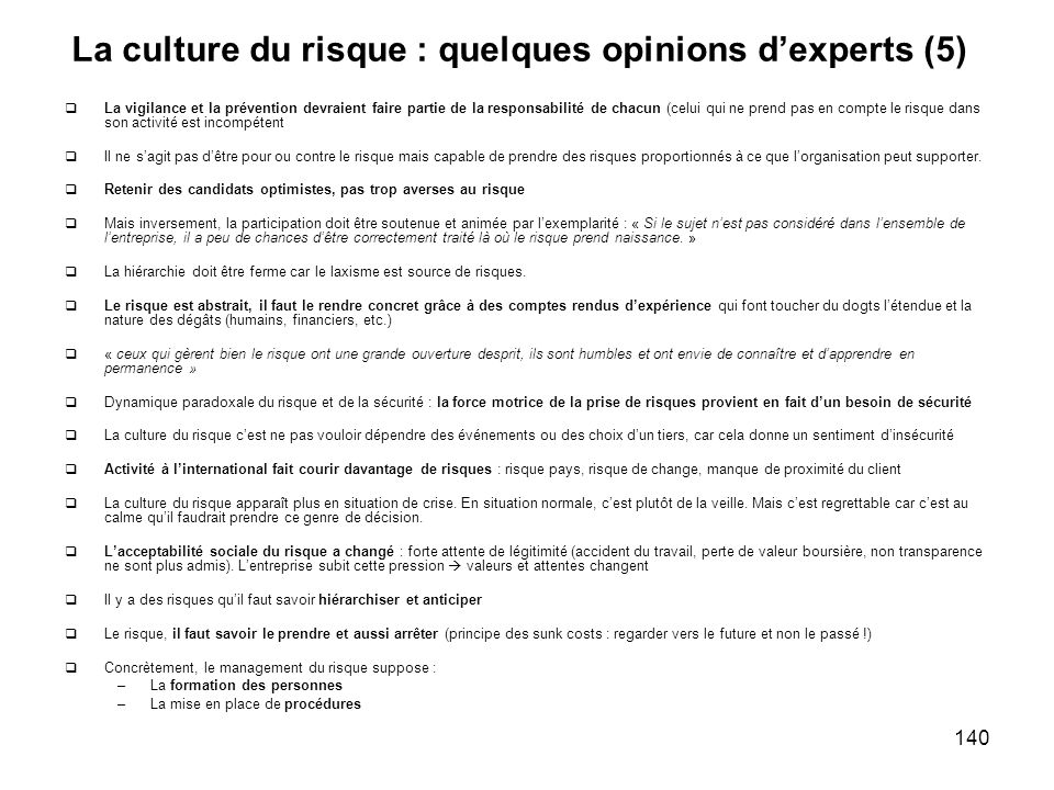 La culture du risque : quelques opinions d'experts (5)