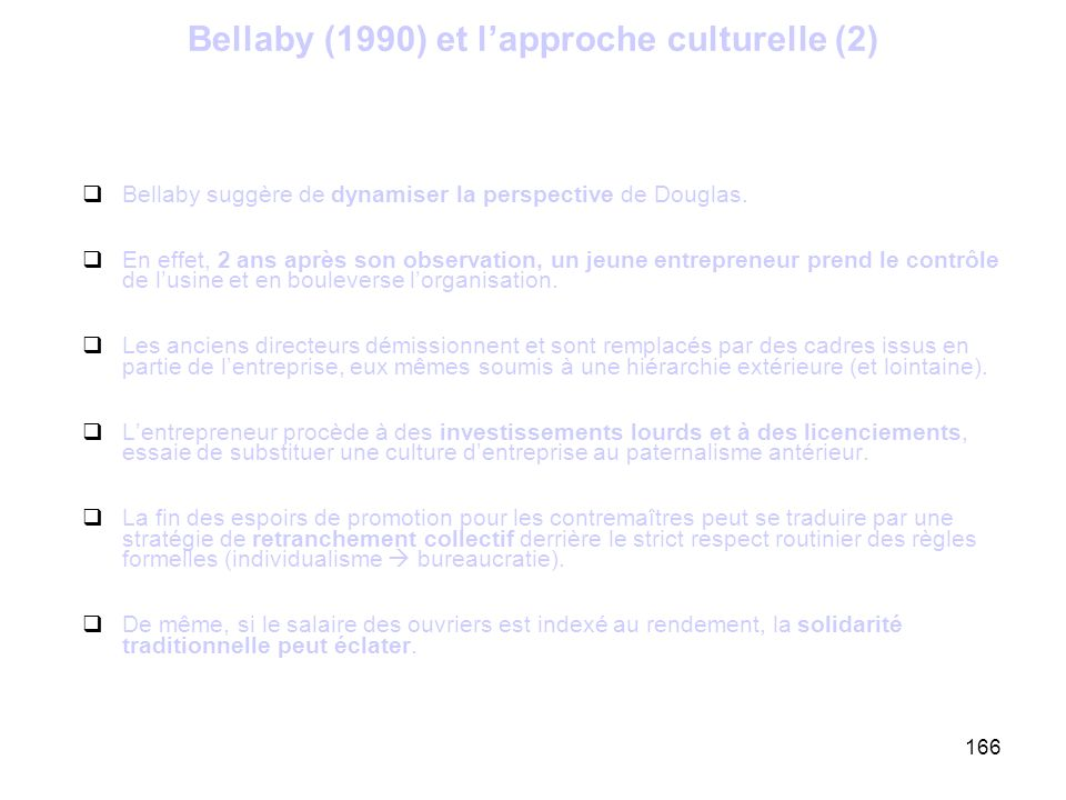 Bellaby (1990) et l'approche culturelle (2)