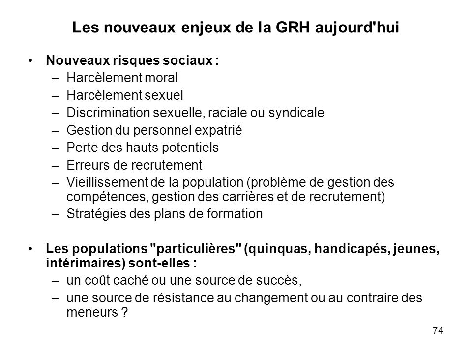 Les nouveaux enjeux de la GRH aujourd hui