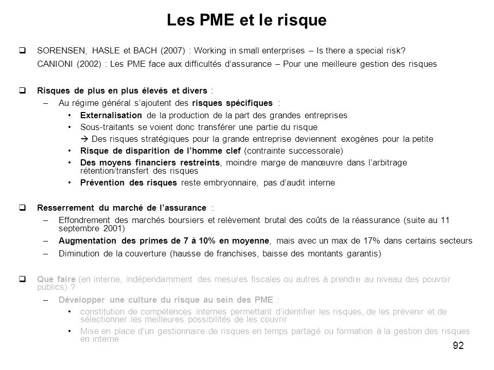 Les PME et le risque SORENSEN, HASLE et BACH (2007) : Working in small enterprises – Is there a special risk