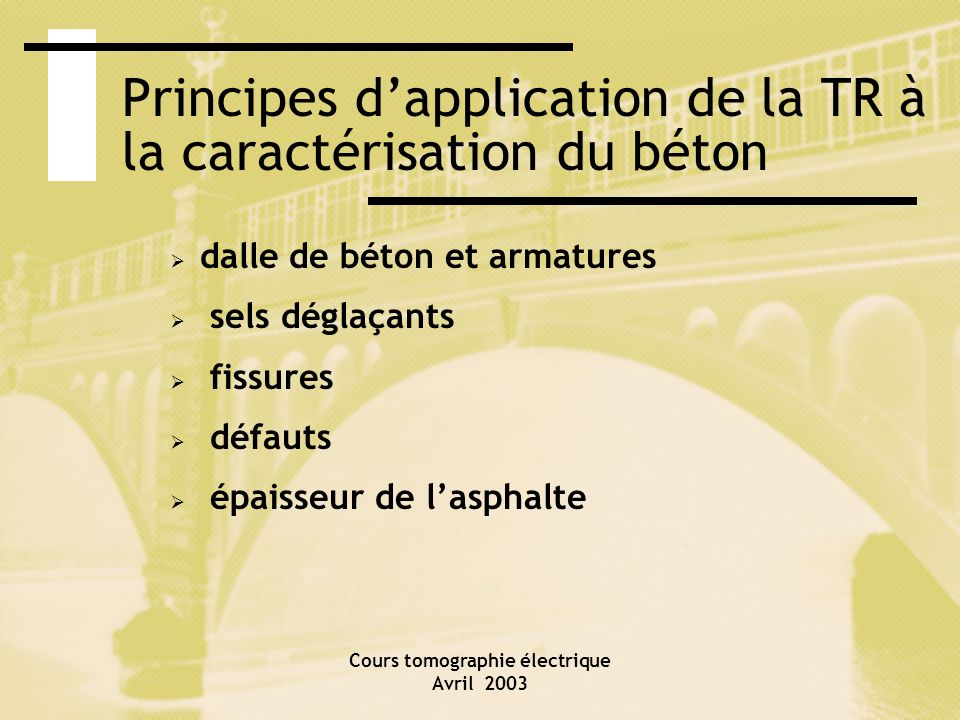 Principes d'application de la TR à la caractérisation du béton