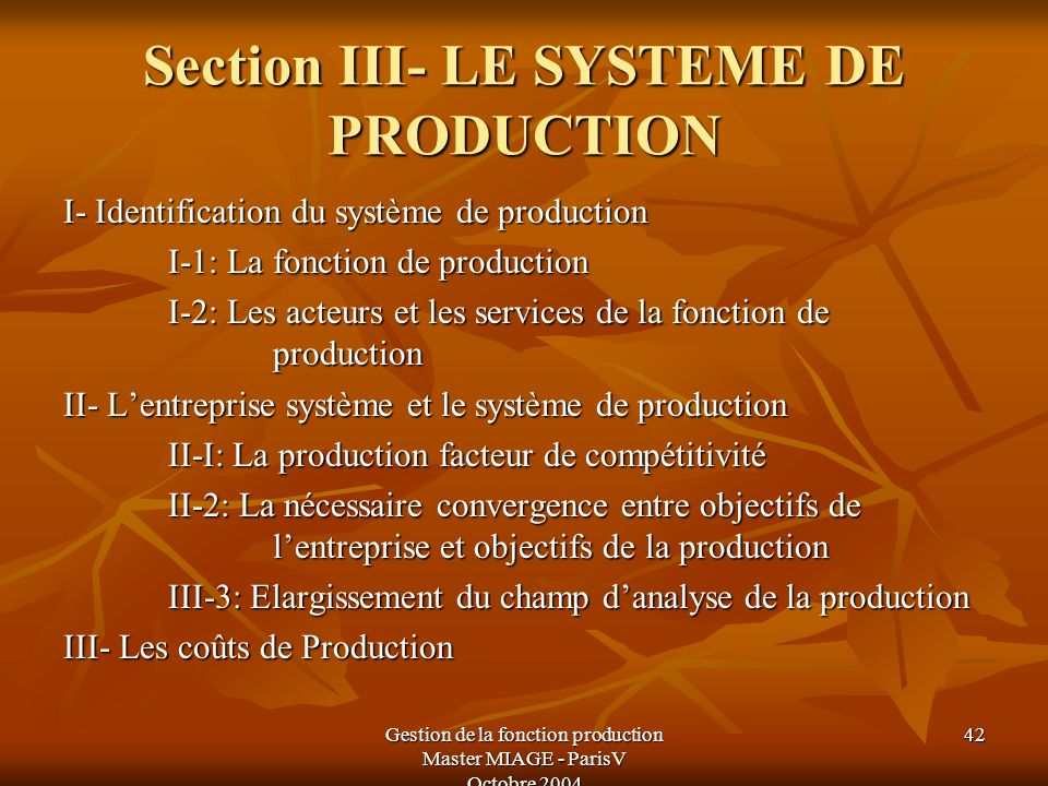 Section III- LE SYSTEME DE PRODUCTION