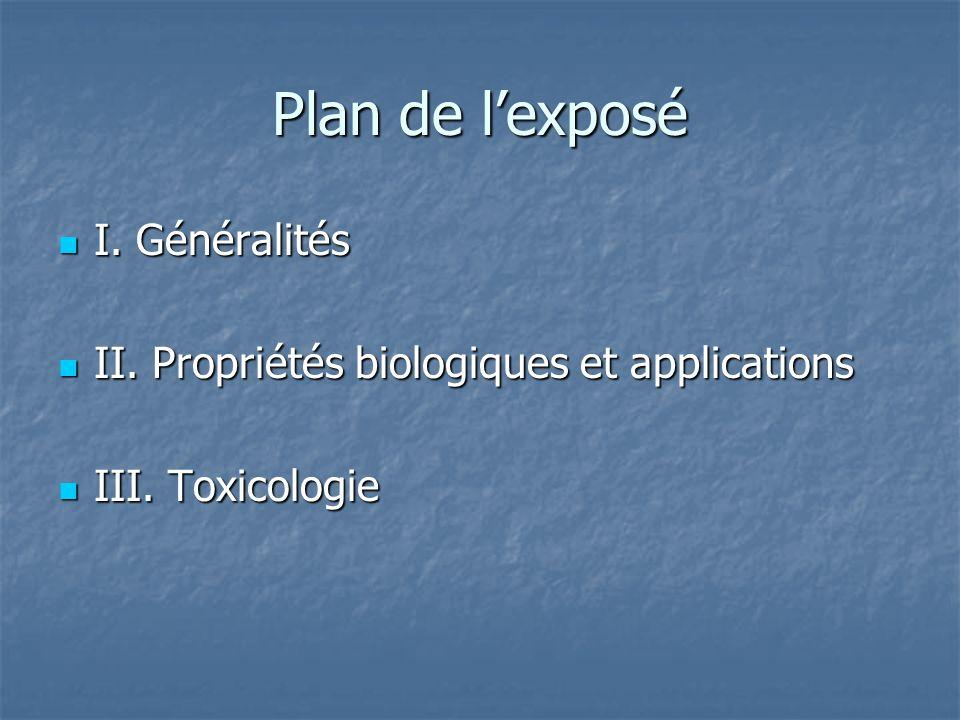 Plan de l'exposé I. Généralités
