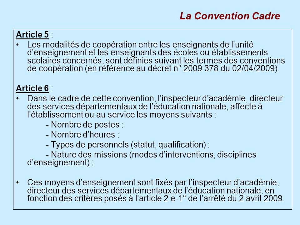 La Convention Cadre Article 5 :