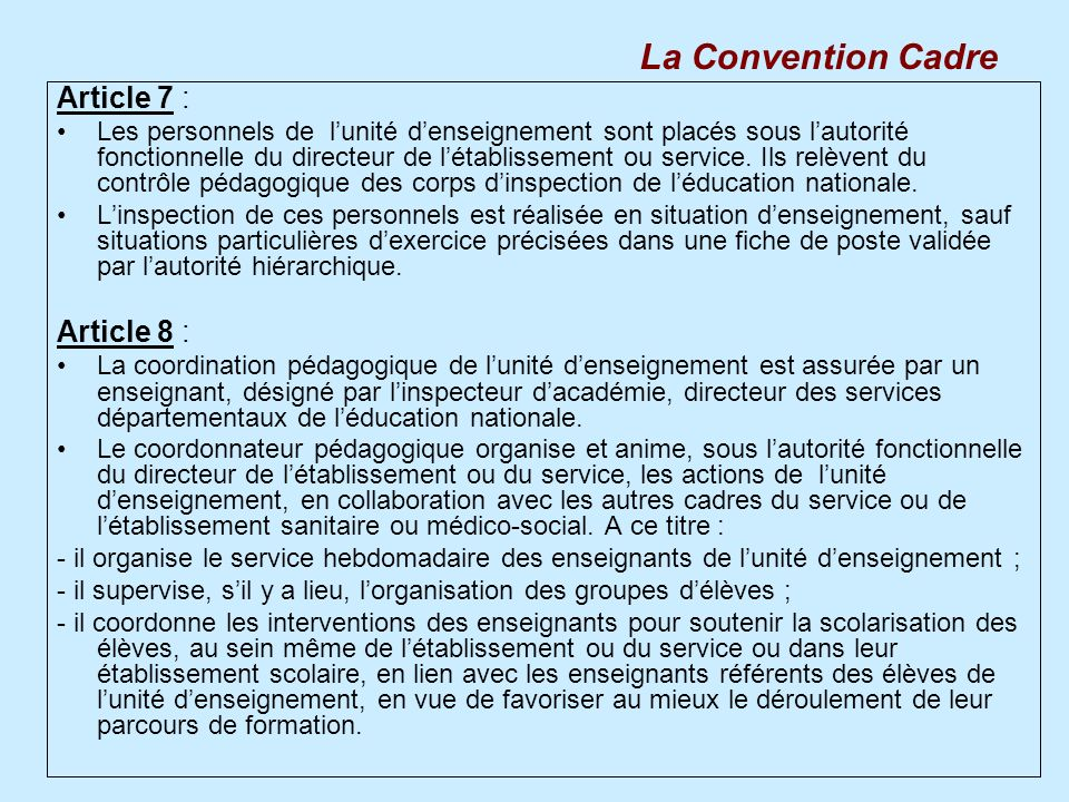 La Convention Cadre Article 7 : Article 8 :