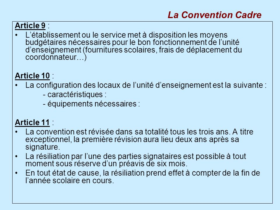 La Convention Cadre Article 9 :
