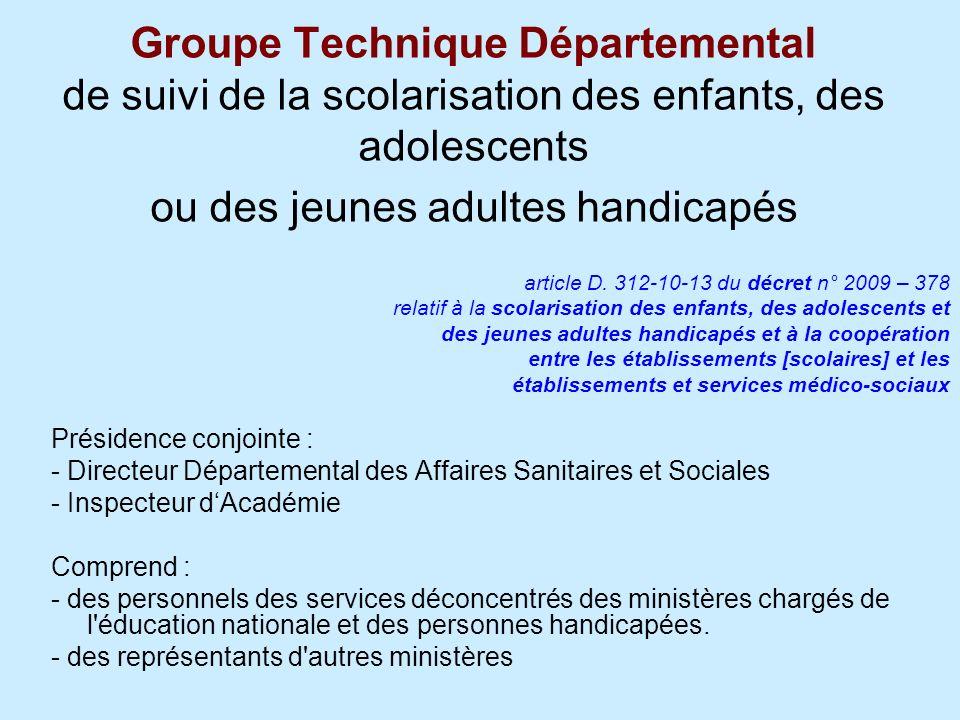 Groupe Technique Départemental de suivi de la scolarisation des enfants, des adolescents ou des jeunes adultes handicapés