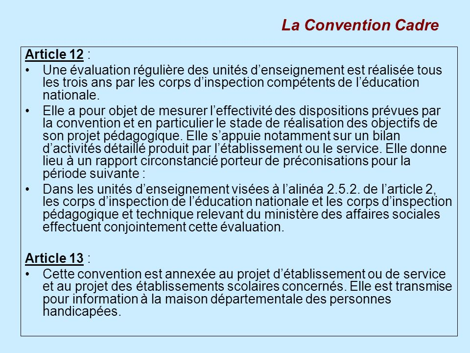 La Convention Cadre Article 12 :