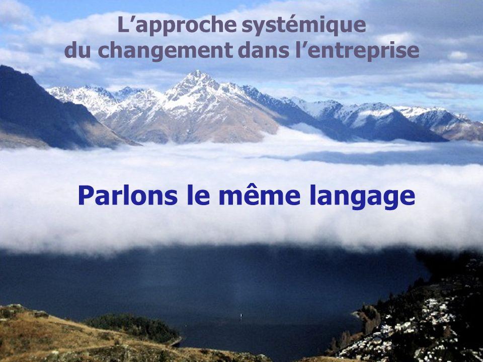 Parlons le même langage