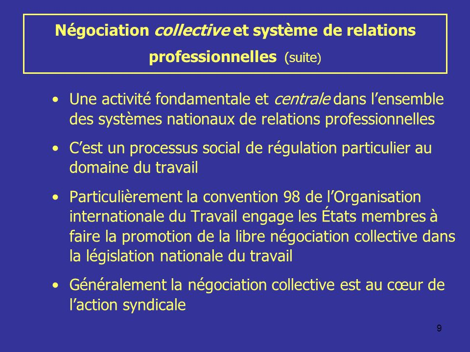 Négociation collective et système de relations professionnelles (suite)