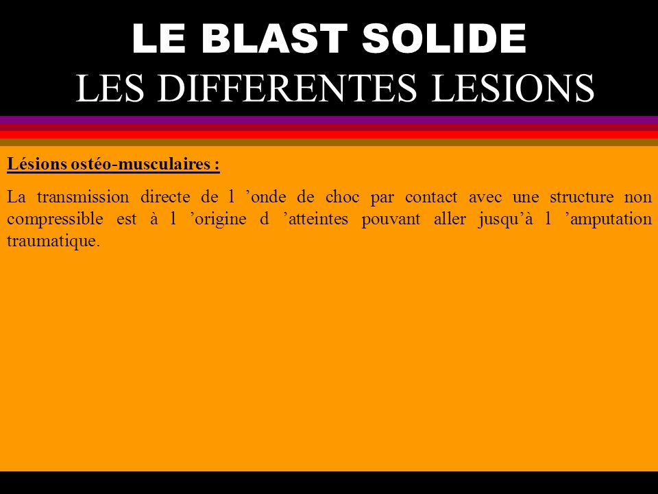 LE BLAST SOLIDE LES DIFFERENTES LESIONS