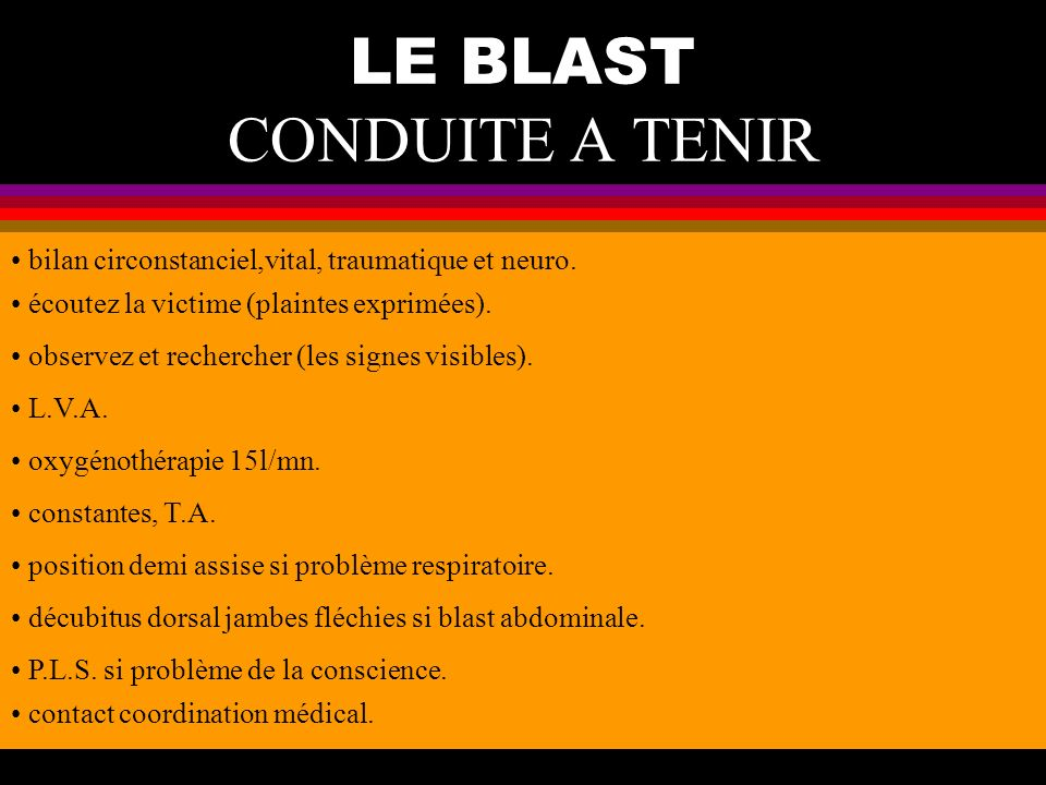 LE BLAST CONDUITE A TENIR