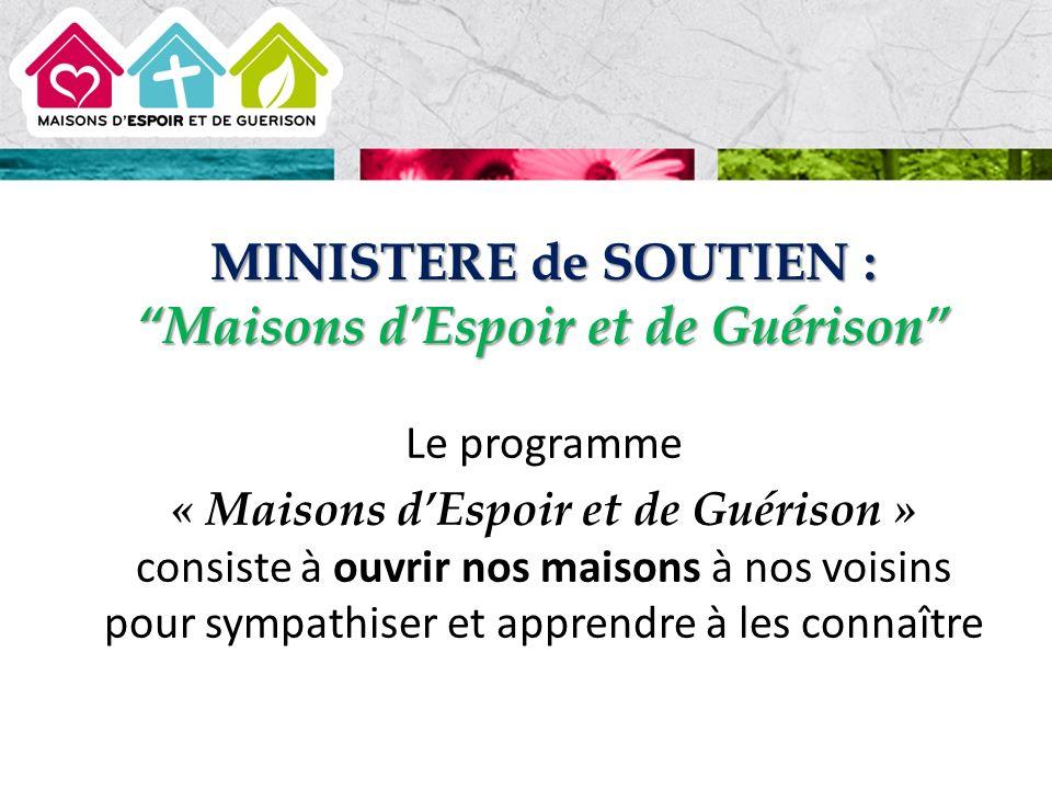 MINISTERE de SOUTIEN : Maisons d'Espoir et de Guérison