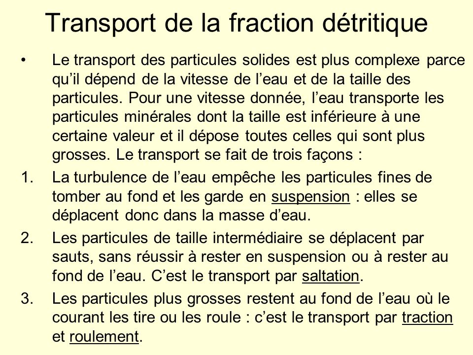 Transport de la fraction détritique